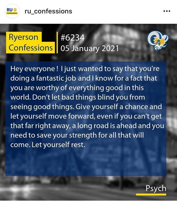 a screenshot of an instagram confession in white writing on the Ryerson confessions page telling everyone anonymously that they are doing a good job in online schooling and to keep up the great work